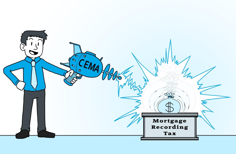 Ray gun labeled CEMA shrinking mortgage recording tax